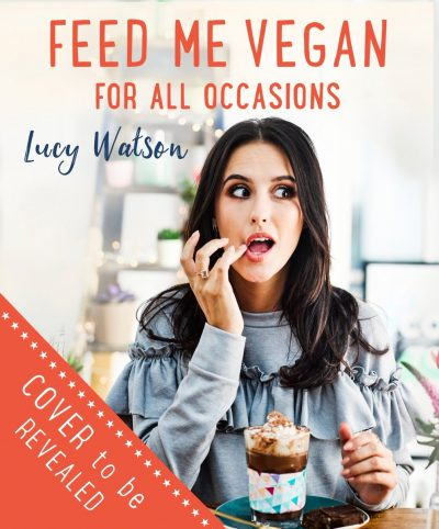 Feed me vegan by Lucy Watson - cookbook